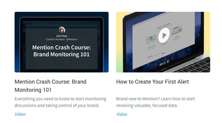 Mention uses video tutorials to educate users on the basics of their products.