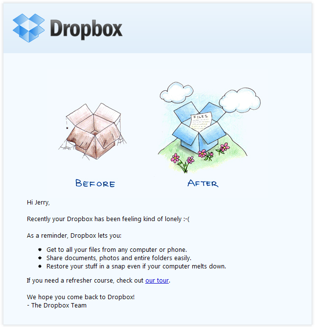send informed emails to existing customers, similar to this email from Dropbox.
